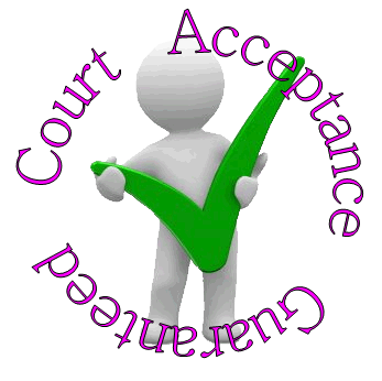 Court Acceptance Guaranteed